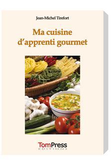 Livre Ma cuisine d'apprenti gourmet