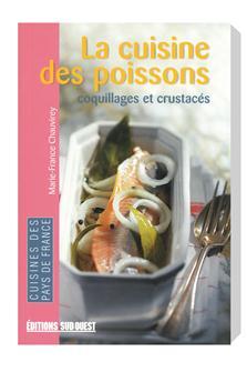 Livre La cuisine des poissons coquillages et crustacés