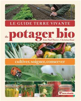 Le guide du potager bio